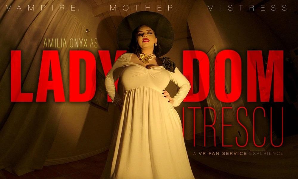 Lady DOMitrescu - Vampire Mommy Dominatrix Cosplay, Amilia Onyx, Mar 27, 2021, 3d vr porno, HQ 2700