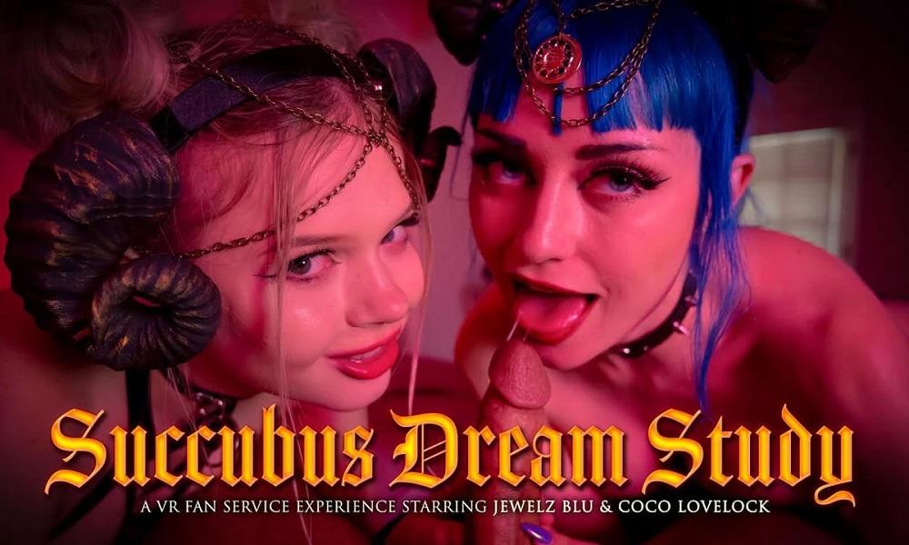 Succubus Dream Study, Jewelz Blu, Coco Lovelock, May 08, 2021, 3d vr porno, HQ 2700