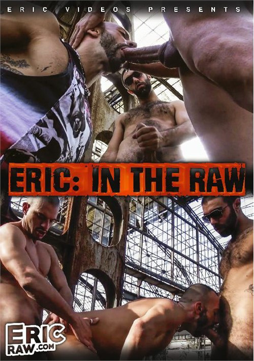 EricVideos - Eric In The Raw