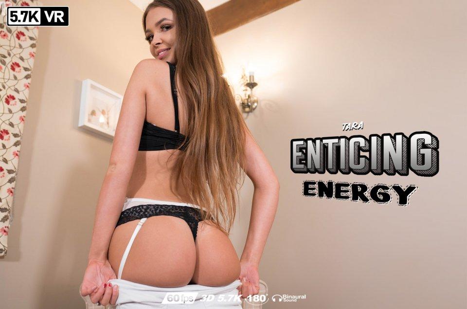 Enticing Energy, Tara, Apr 6, 2020, 3d vr porno, HQ 2880