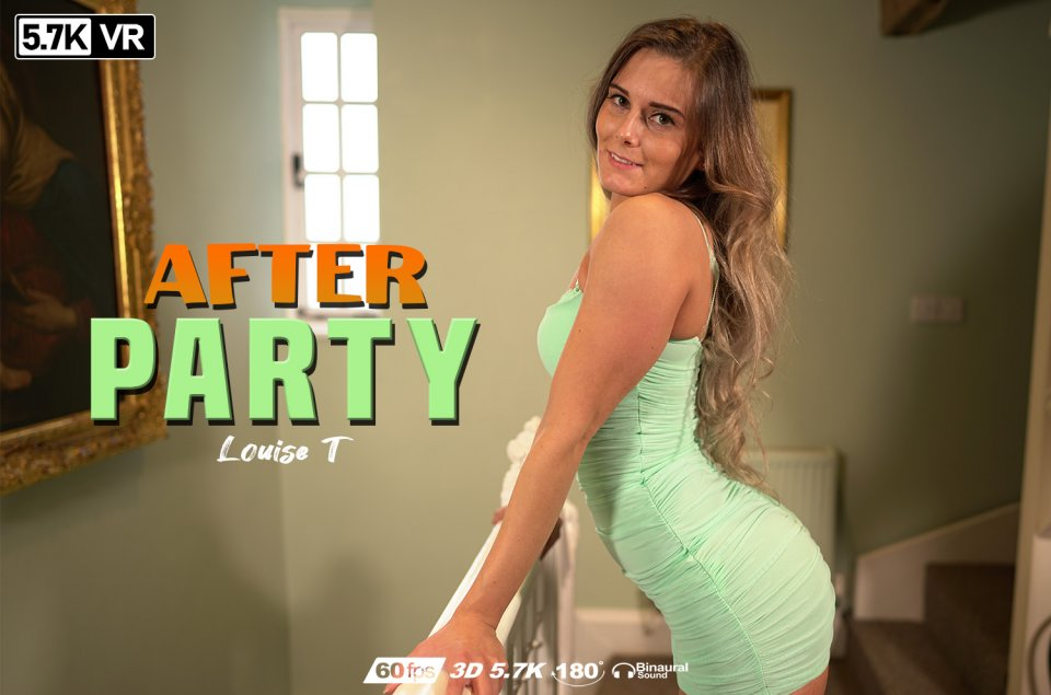 After Party, Louise T, May 12, 2020, 3d vr porno, HQ 2880
