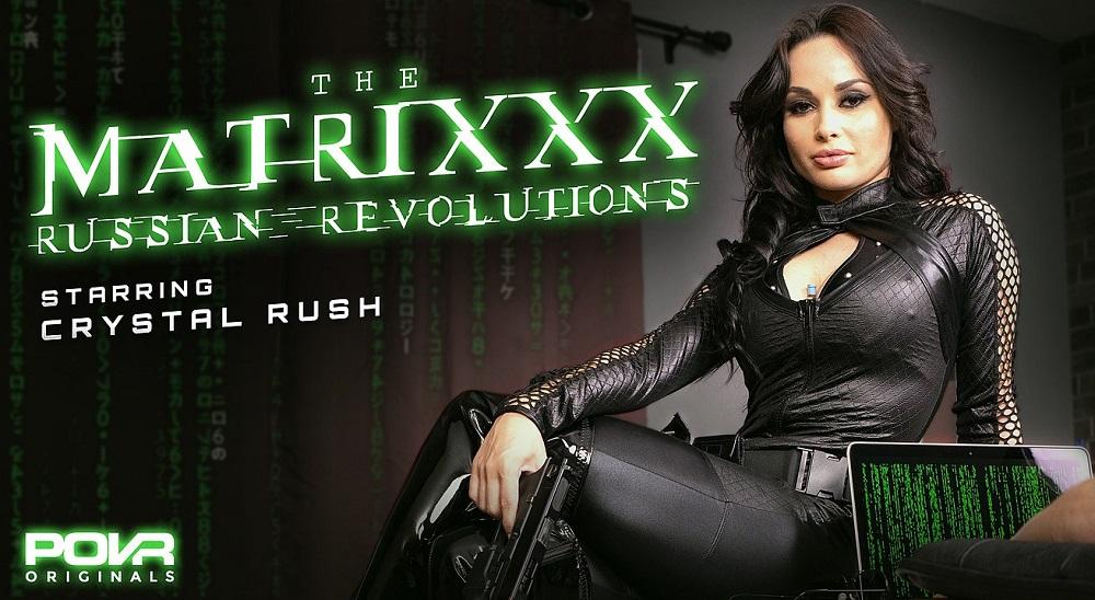 The Matrixxx Russian Revolutions, Crystal Rush, 12 May, 2021, 3d vr porno, HQ 3600