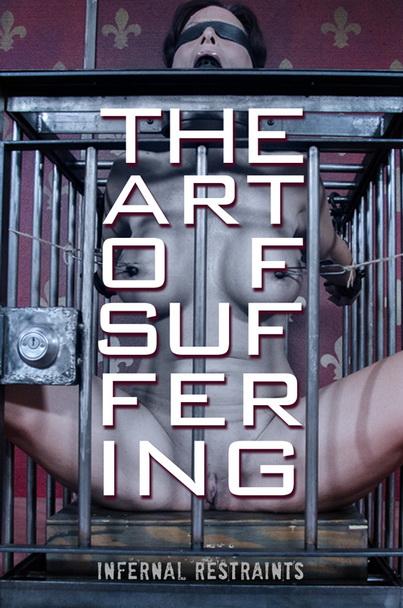 Infernal Restraints – The Art of Suffering – Syren De Mer Matt Williams
