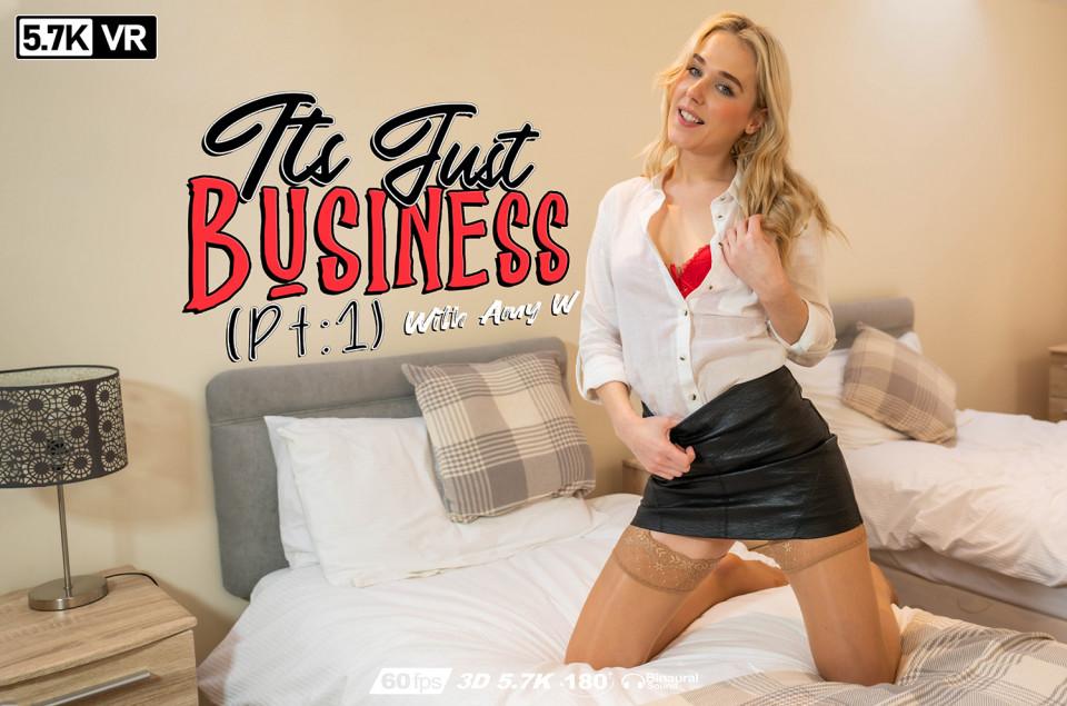 It's Just Business:Pt1, Amy W, Apr 13, 2020, 3d vr porno, HQ 2880