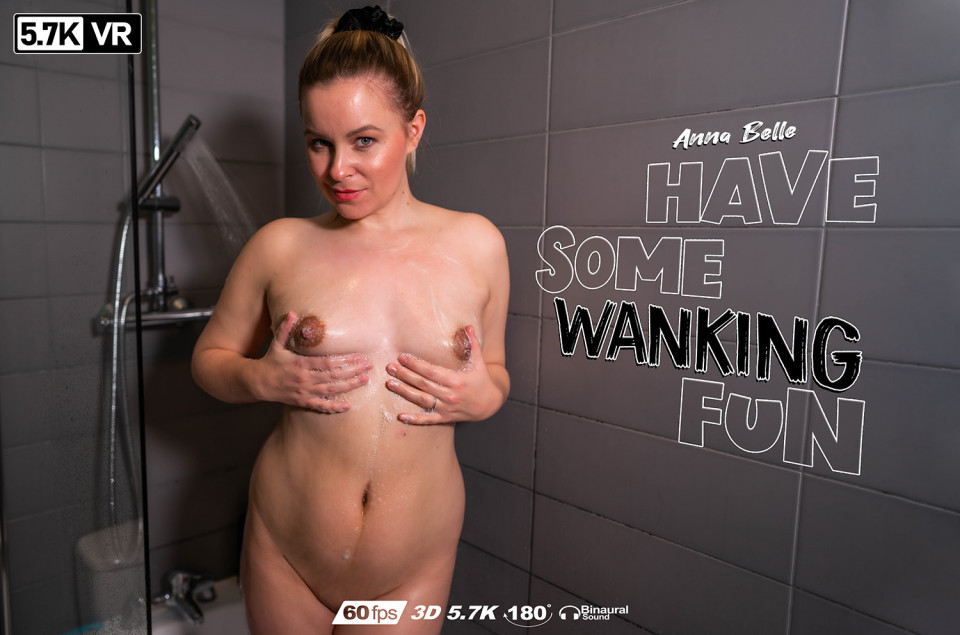 Have Some Wanking Fun, Anna Belle, May 13, 2020, 3d vr porno, HQ 2880
