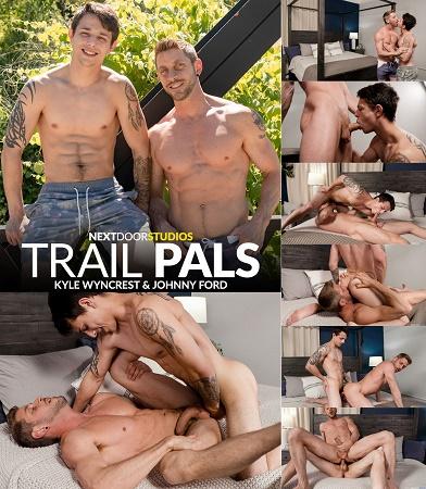 NextDoorBuddies - Johnny Ford & Kyle Wyncrest - Trail Pals