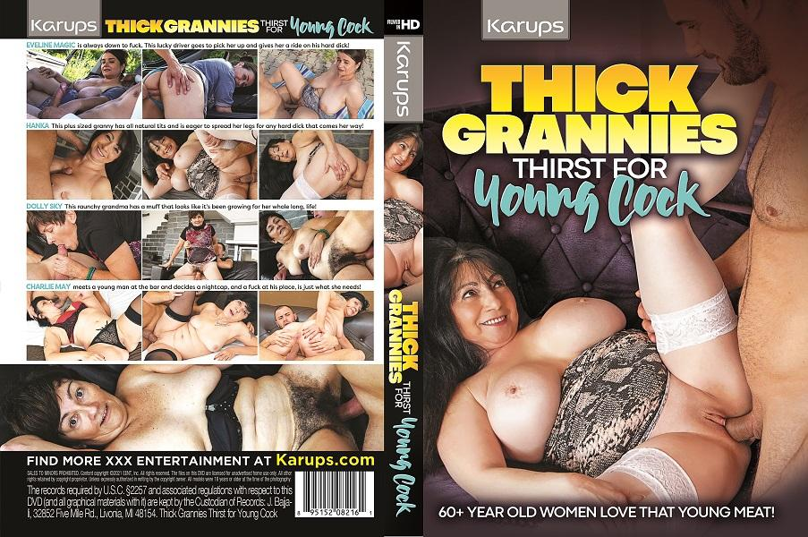 Thick Grannies Thirst For Young Cock (2021)