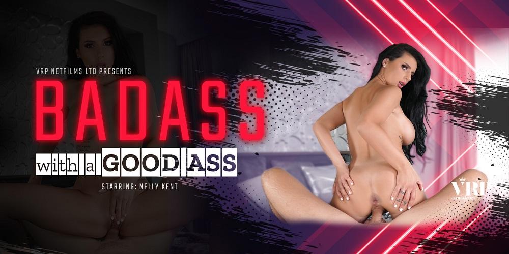 Badass with a good ass, Nelly Kent, Feb 19, 2021, 3d vr porno, HQ 2700