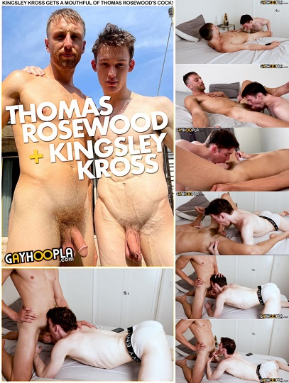GayHoopla - Kingsley Kross Gets A Mouthful Of Thomas Rosewood's Cock!
