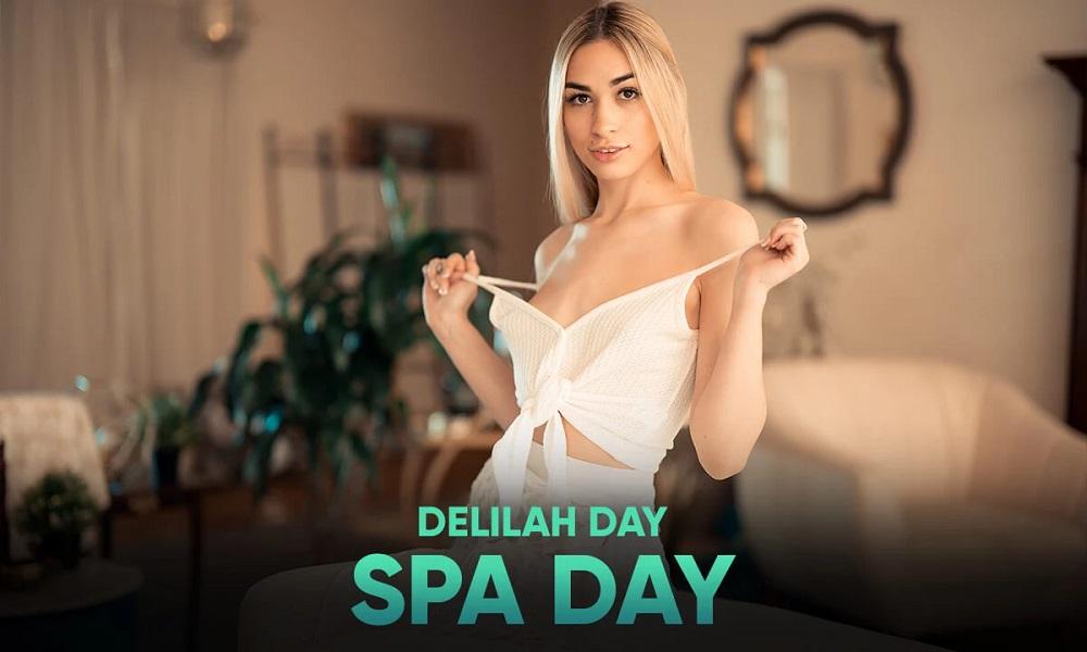 Spa Day, Delilah Day, 14 August, 2021, 3d vr porno, HQ 2900