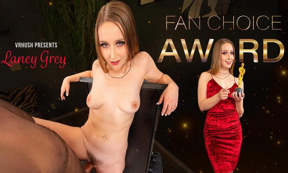 Fan Choice Award, Laney Grey, 22 August, 2021, 3d vr porno, HQ 3840