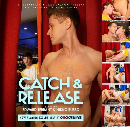CockyBoys - Catch & Release - Edward Terrant & Nikko Russo