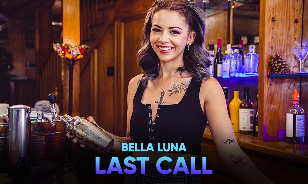Last Call, Bella Luna, 06 September, 2021, 3d vr porno, HQ 2900