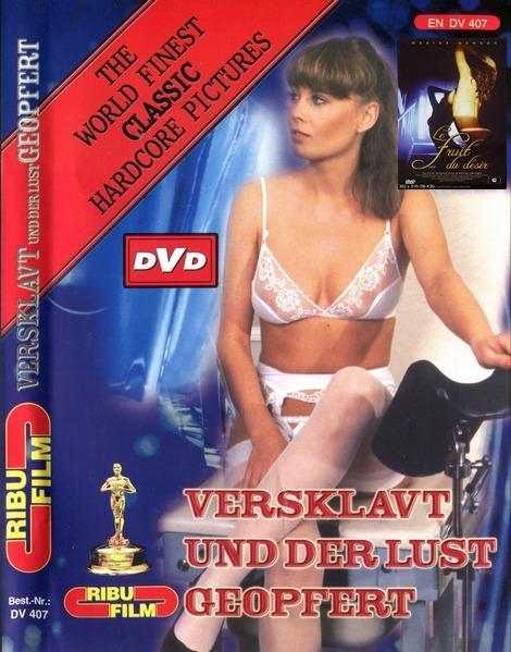 Versklavt Und Der Lust Geopfert / Le Fruit Du Désir / L'Esclave Du Désir Innocente Et Pervertie / Evil Mistress / Slave to Desire (Year 1984)