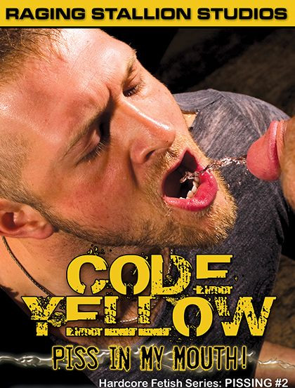 RagingStallion - Code Yellow - Piss In My Mouth