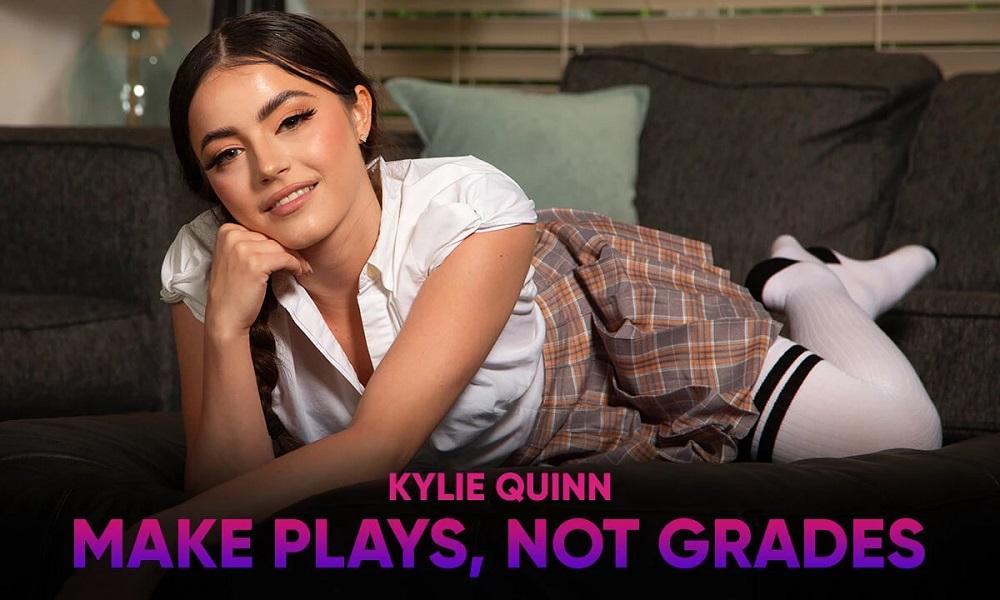 Make Plays, Not Grades, Kylie Quinn, 18 September, 2021, 3d vr porno, HQ 2900
