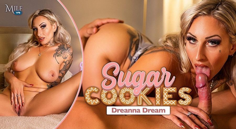 Sugar Cookies, Dreanna Dream, 16 September, 2021, 3d vr porno, HQ 3600