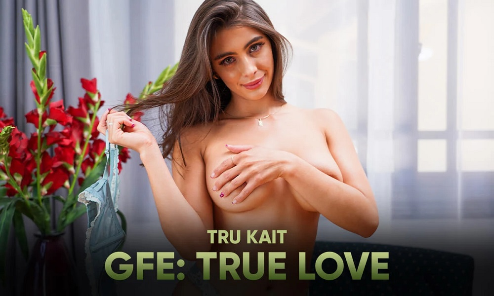 GFE: True Love, Tru Kait, 27 September, 2021, 3d vr porno, HQ 2900