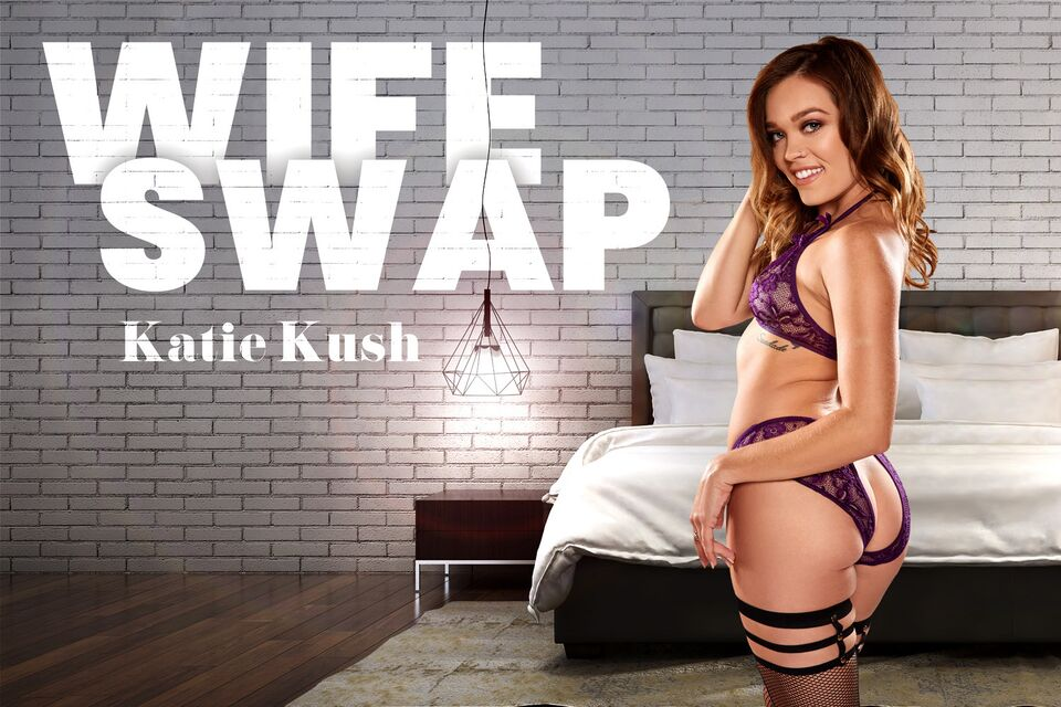 Wife Swap, Katie Kush, October 15, 2021, 3d vr porno, HQ 3584
