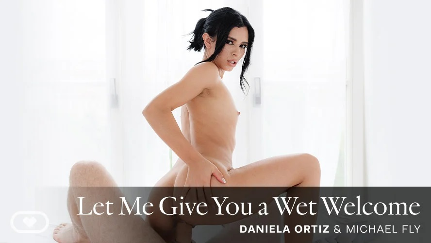 Let Me Give You a Wet Welcome, Daniela Ortiz, Sep 27, 2021, 3d vr porno, HQ 3840