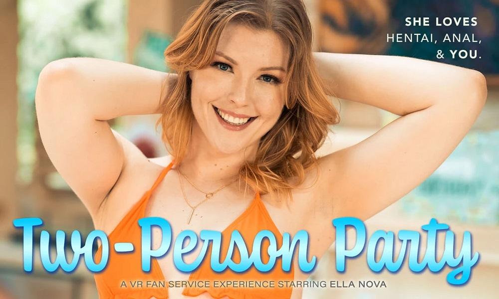 Two-Person Party, Ella Nova, 18 July, 2021, 3d vr porno, HQ 2880