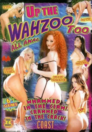 Up The Wazoo Too