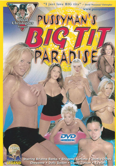 Pussyman's Big Tit Paradise #1