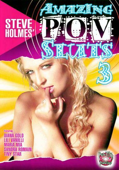 Steve Holmes' Amazing POV Sluts #3