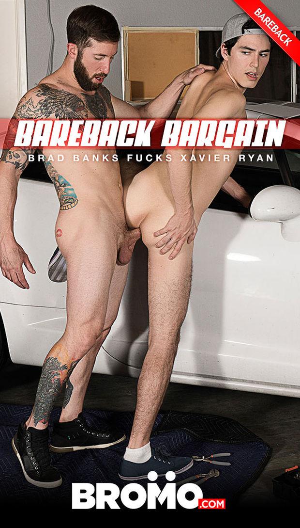 BRM – Brad Banks Fucks Xavier Ryan – Bareback Bargain