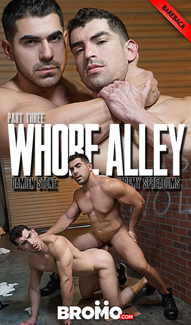 BRM – Damien Stone, Jeremy Spreadums – Whore Alley Part 3