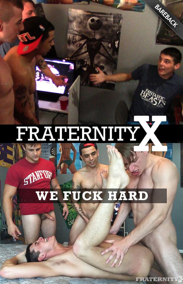 we-fuck-hard-fraternityx-01.jpg