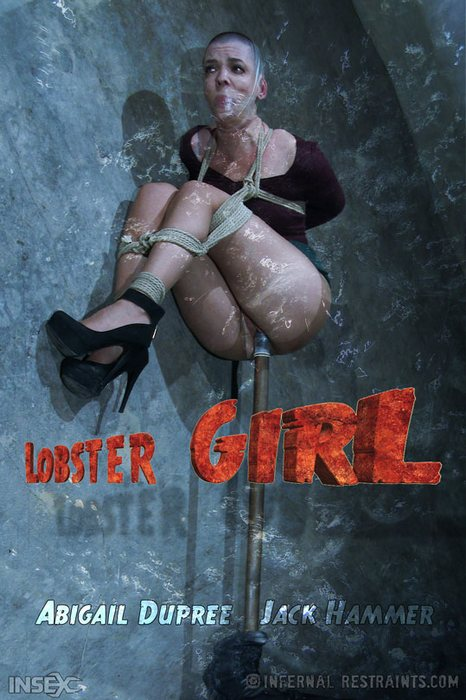 BDSM - Abigail Dupree - Lobster Girl Bitch [InfernalRestraints.com / 2016 / HD 720p]