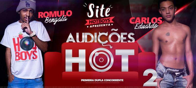 HB.Br – Audicoes HOT 2 Parte 1: Carlos Eduardo, Romulo Bengala