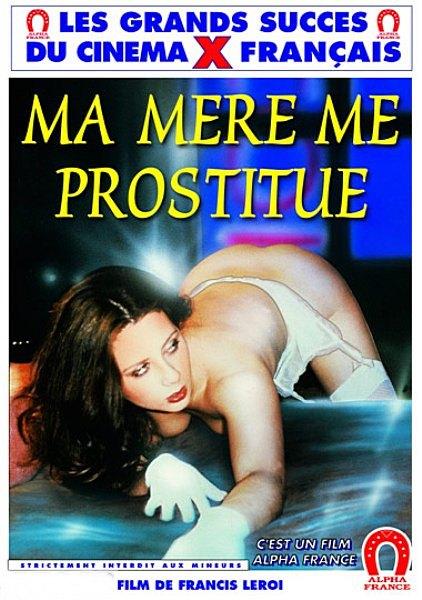 Ma mere me prostitue full movie