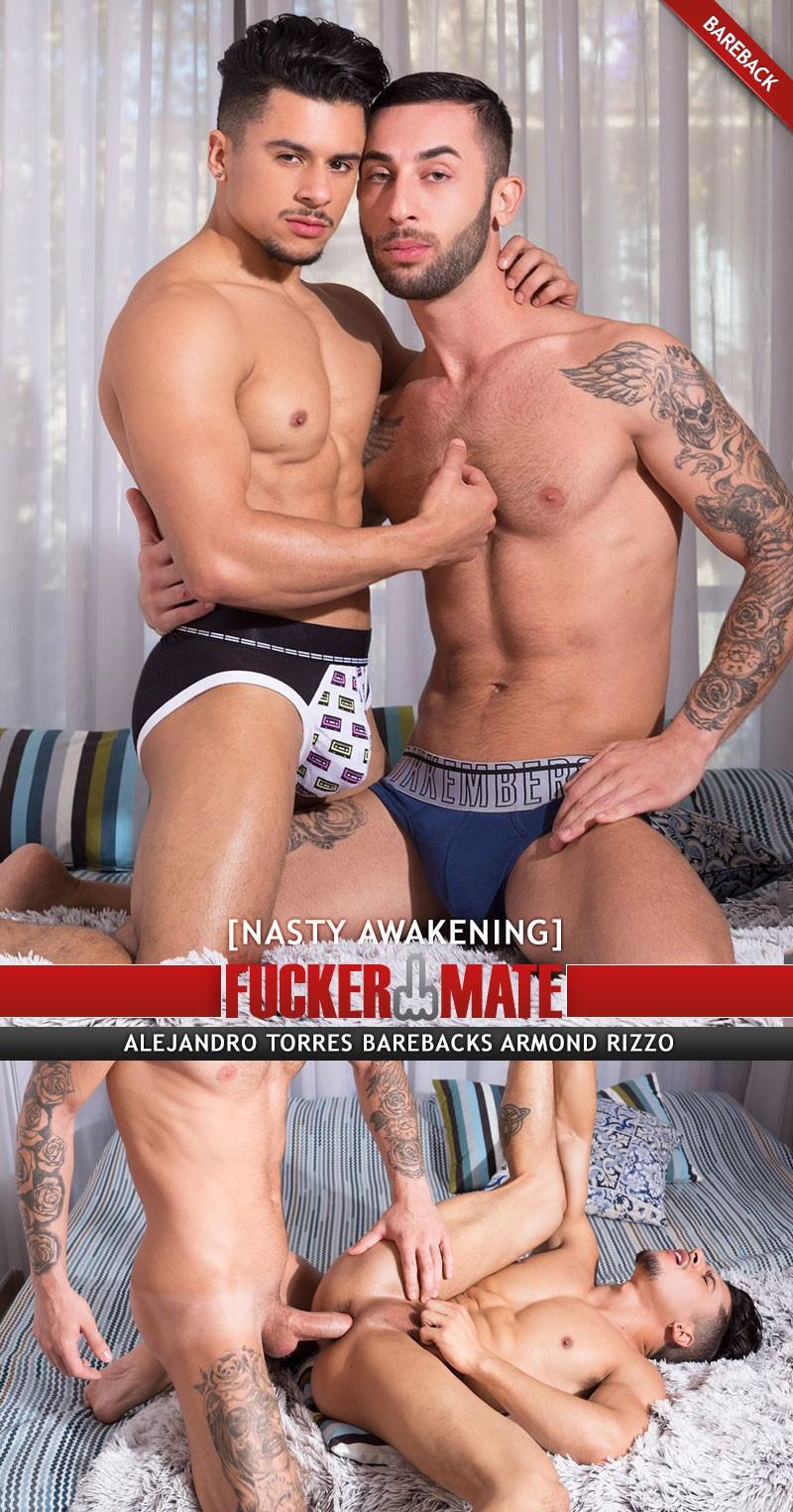 Fuckermate - Alejandro Torres and Armond Rizzo - Nasty Awakening