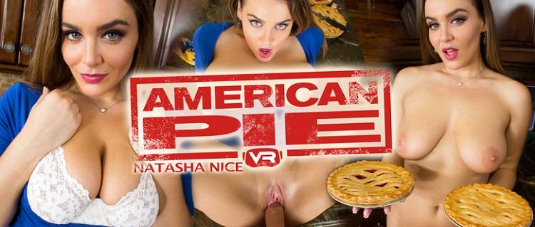 American Pie, Natasha Nice, 15 June, 2017, 3d vr porno, HQ 1600p