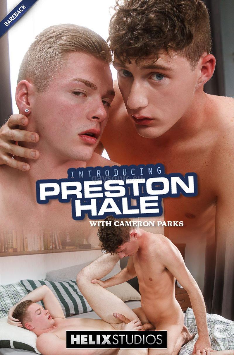HS – Introducing Preston Hale – Cameron Parks, Preston Hale