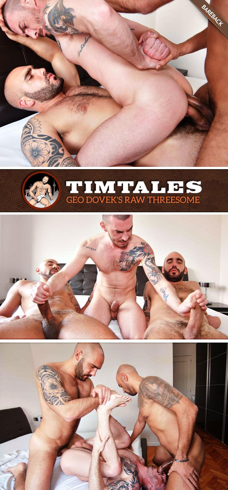 TimTales - Geo Dovek's Raw Threesome with Adam Sahar and Francisco Sants