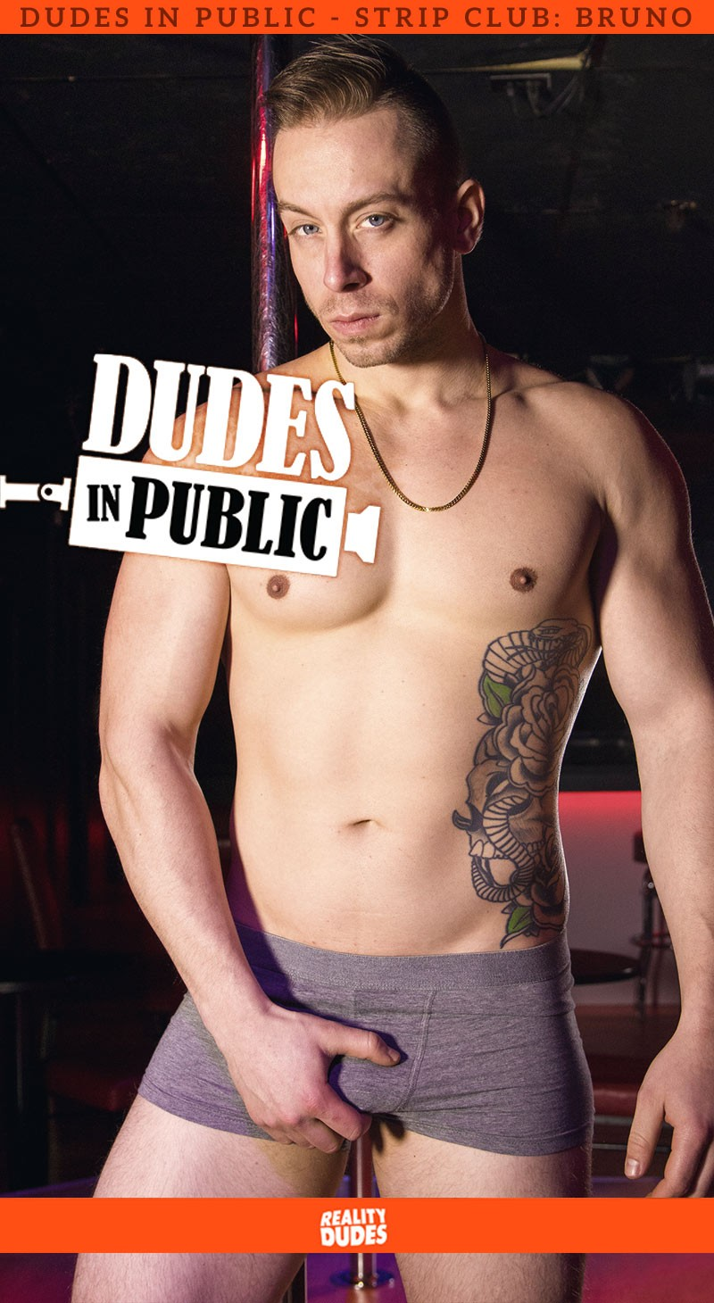 RealityDudes - Dudes In Public, Strip Club - Bruno
