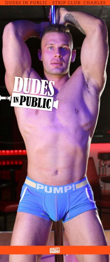 RealityDudes - Dudes In Public, Strip Club - Charles
