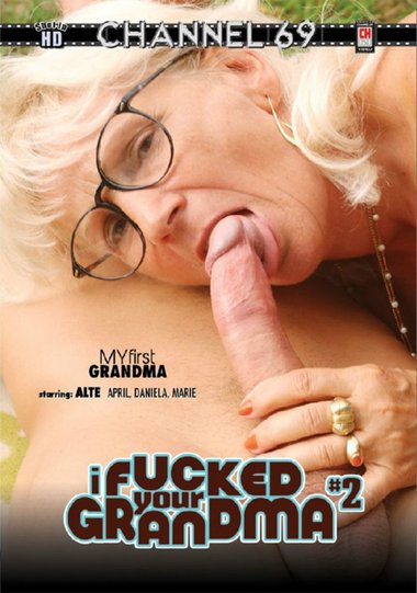 I Fucked Your Grandma #2