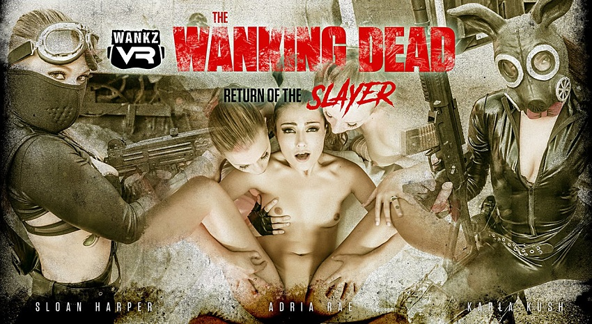 The Wanking Dead: Return of the Slayer, Adria Rae, Karla Kush, Sloan Harper, 31 October, 2018, 4k 3d vr porno, HQ 2300p