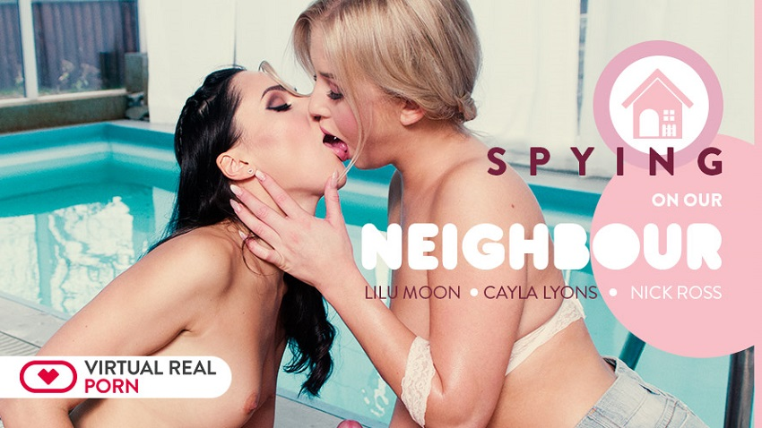 Spying On Our Neighbour, Cayla Lyons & Lilu Moon, Feb 6, 2018, 3d vr porno, HQ 2160p