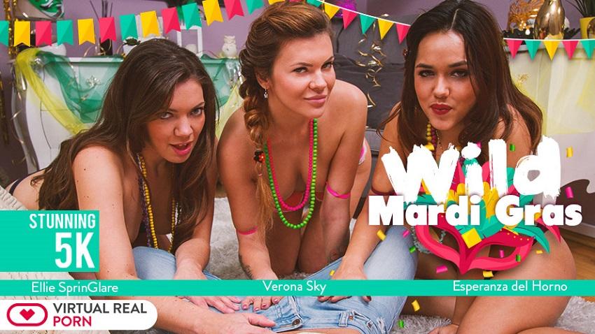 Wild Mardi Gras, Ellie Springlare & Esperanza del Horno & Verona Sky, Feb 13, 2018, 5k 3d vr porno, HQ 2700p