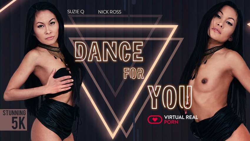 Dance for you, Suzie Q, Apr 16, 2018, 5k 3d vr porno, HQ 2700p
