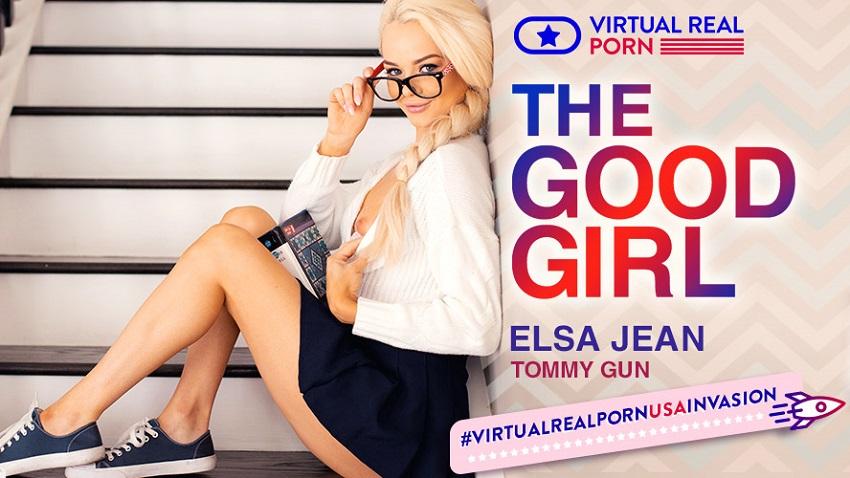 The good girl, Elsa Jean, Jun 1, 2018, 4k 3d vr porno, HQ 2160p
