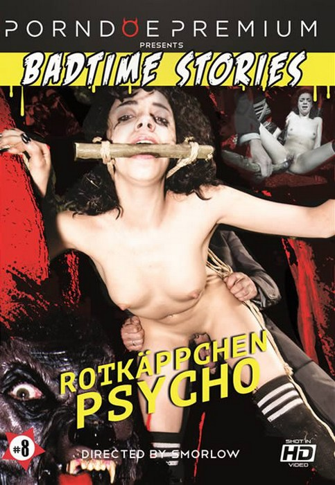 Badtime Stories 8 - Rotkappchen Psycho - Red Riding Hood Psycho (HD Rip 720p)