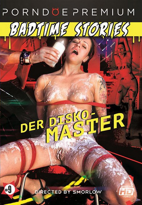 Badtime Stories 9 - Der Disko - Master (HD Rip 720p) Cover
