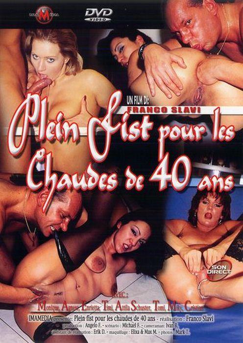 Plein Fist Pour les Chaudes de 40 Ans - Full Fist For A Warm 40 Years