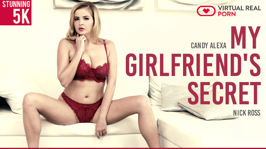 My girlfriend's secret, Candy Alexa, Aug 6, 2018, 5k 3d vr porno, HQ 2700p